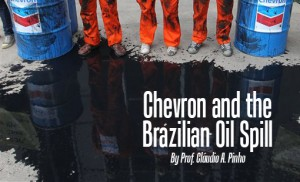After announcing an oil leak off of Rio de Janeiro, Chevron received fines that sum up till now to more than $150 million.