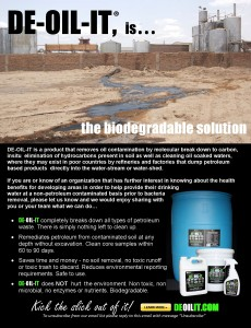 Use DE-OIL-IT to clean up when a factory is polluting the ground or water table.